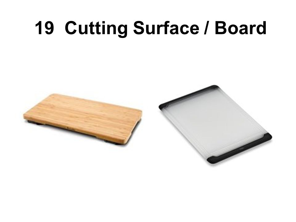19 Cutting Surface / Board