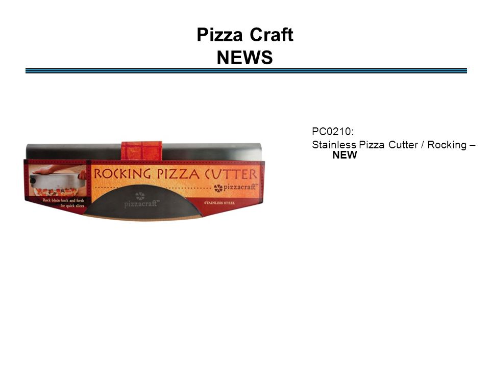 Pizza Craft NEWS PC0210: Stainless Pizza Cutter / Rocking – NEW