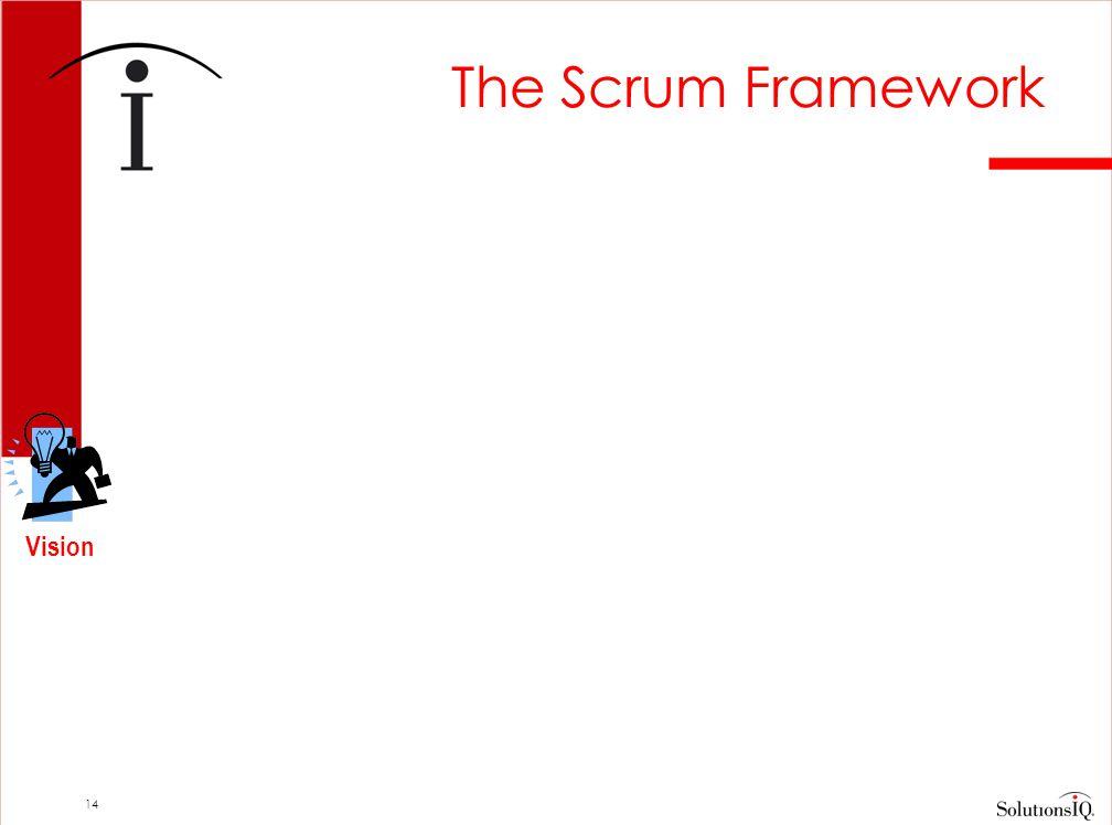14 The Scrum Framework Vision