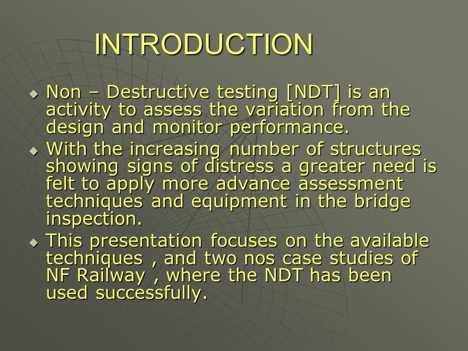 NDT in NF Railway --- Br No 184  Br No 184 is a major bridge in Guwahati – Lumding section of NF Railway.