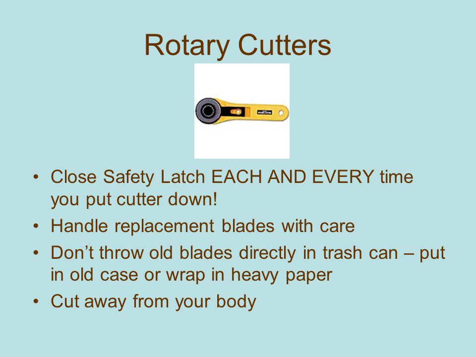Seam Rippers are sharp and can cut too! Cut away from you! Do NOT cut toward your other hand