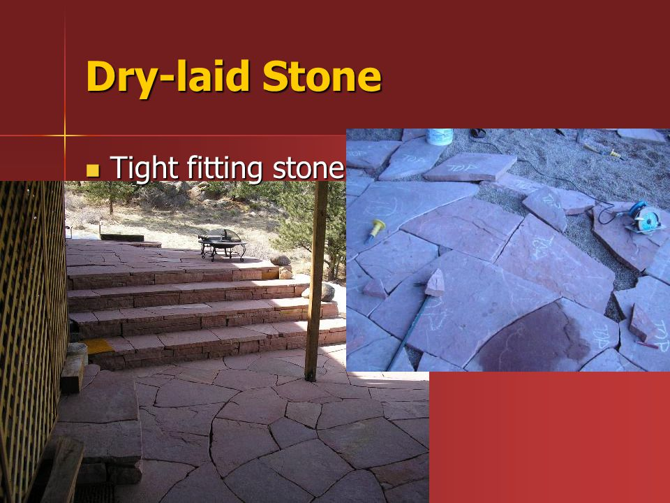 Tight fitting stone Tight fitting stone