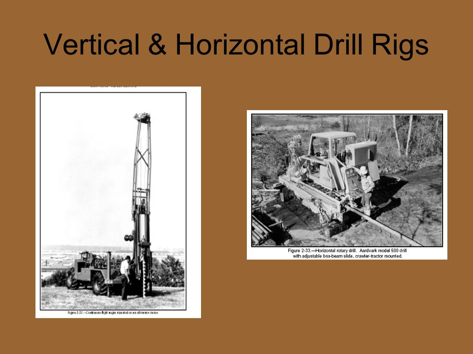 Vertical & Horizontal Drill Rigs