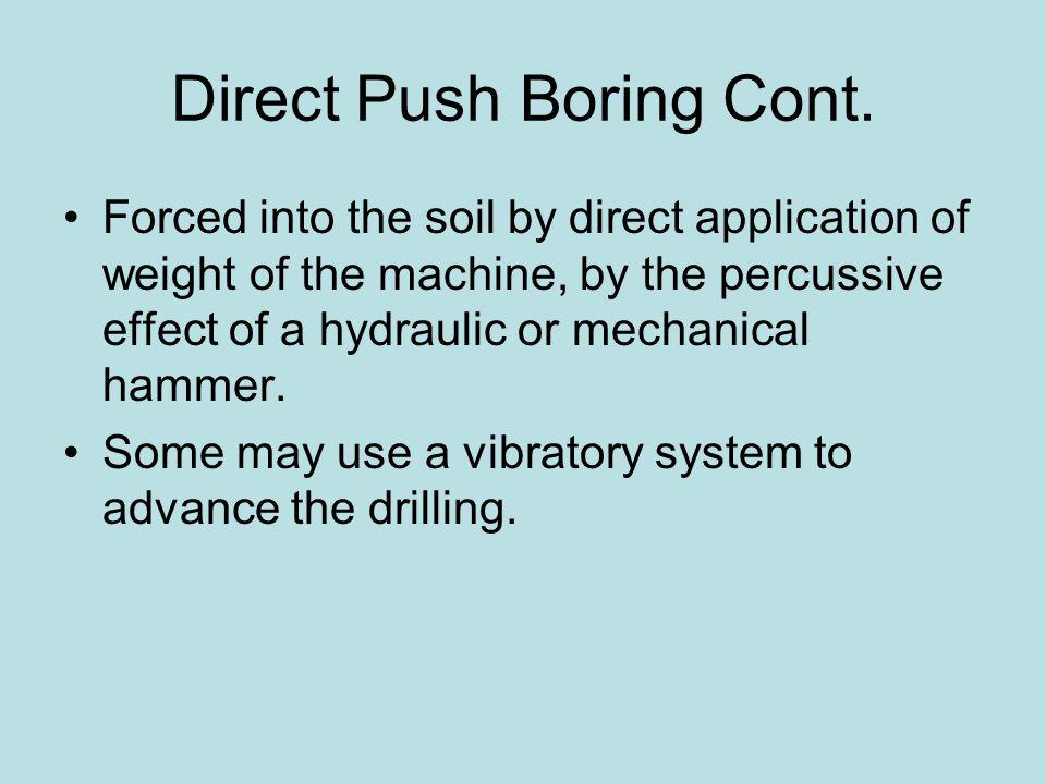 Direct Push Boring Cont.