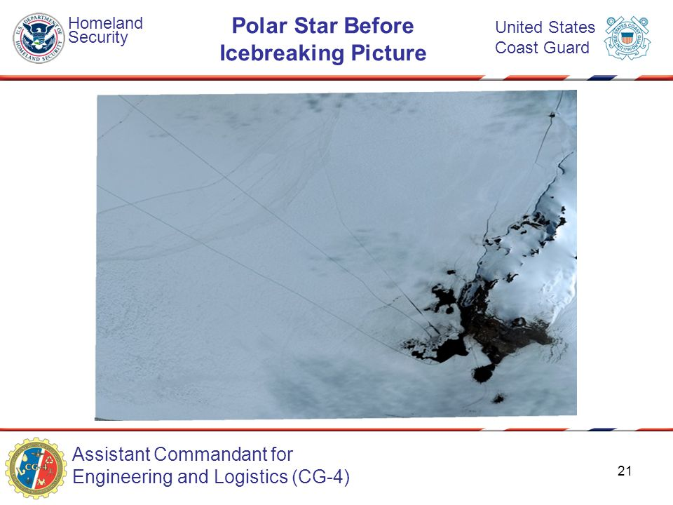 Assistant Commandant for Engineering and Logistics (CG-4) Homeland Security United States Coast Guard Polar Star Before Icebreaking Picture 21