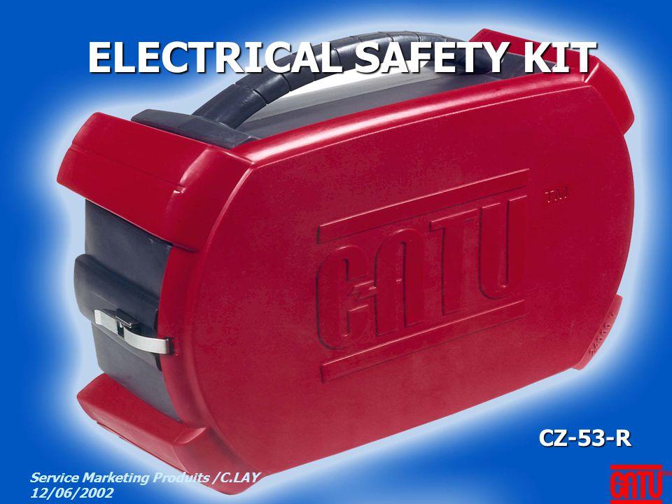 Marketing CATU CZ-53-R ELECTRICAL SAFETY KIT Service Marketing Produits /C.LAY 12/06/2002