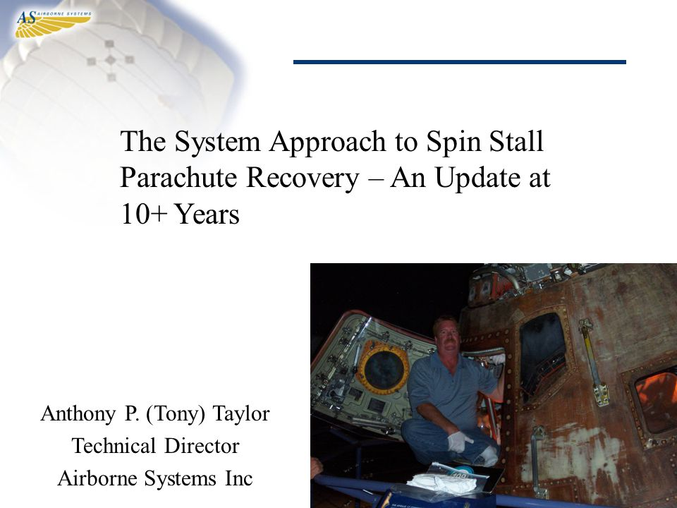 Outline What is a Spin Stall Parachute Recovery System (SSPRS) .
