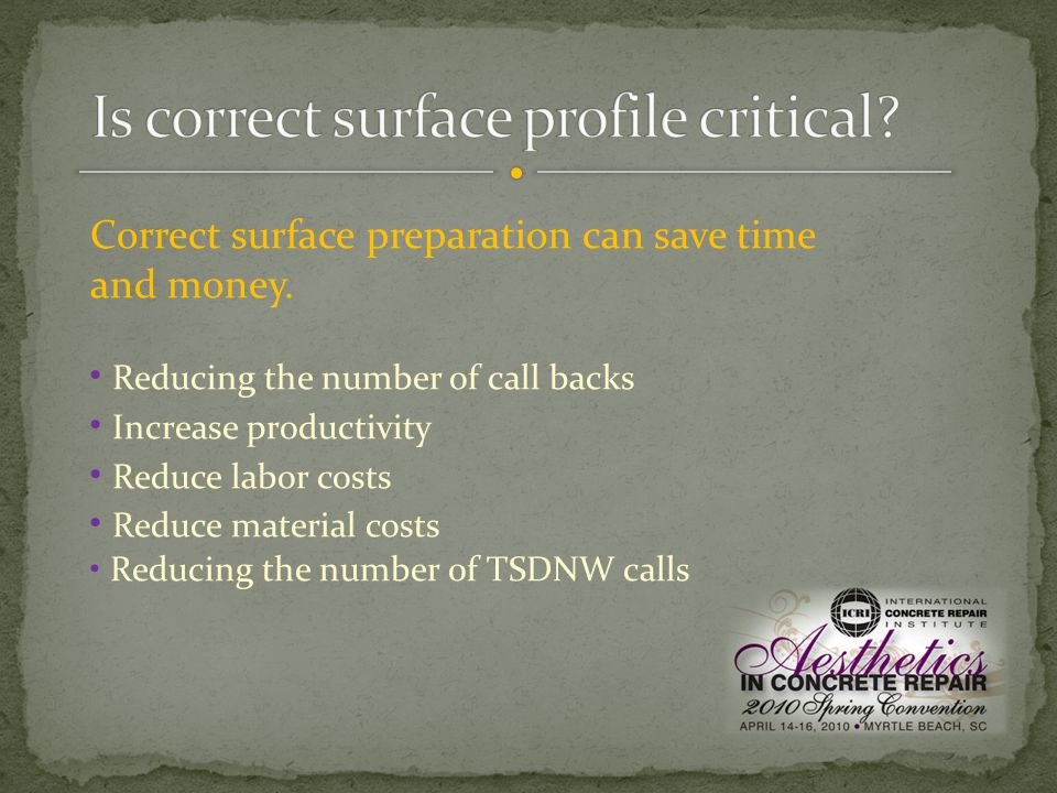 Correct surface preparation can save time and money.