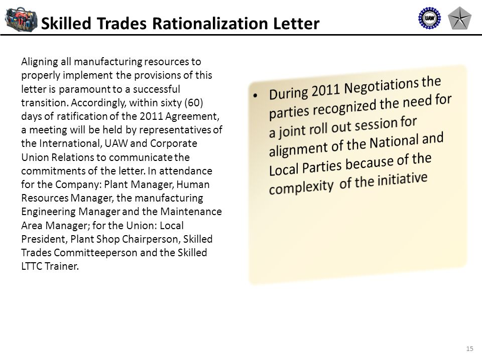15 Aligning all manufacturing resources to properly implement the provisions of this letter is paramount to a successful transition.