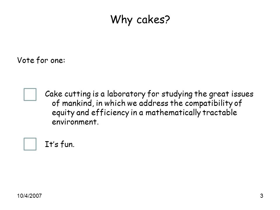 Why cakes.