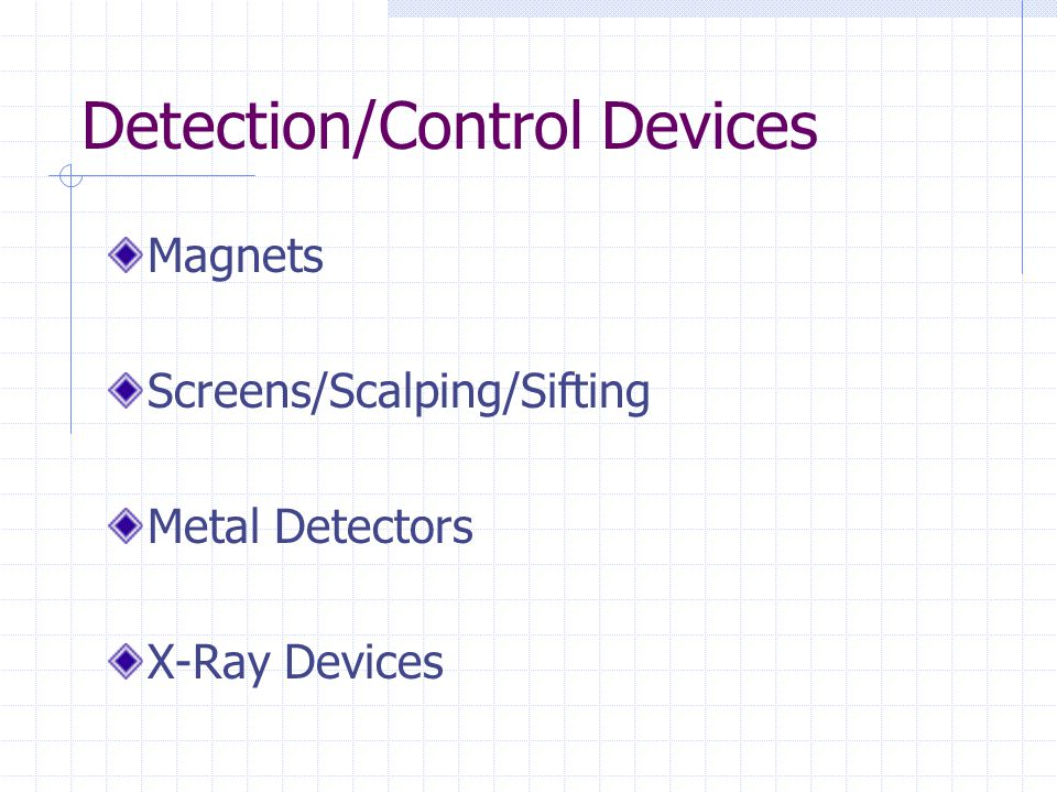 Detection/Control Devices Magnets Screens/Scalping/Sifting Metal Detectors X-Ray Devices