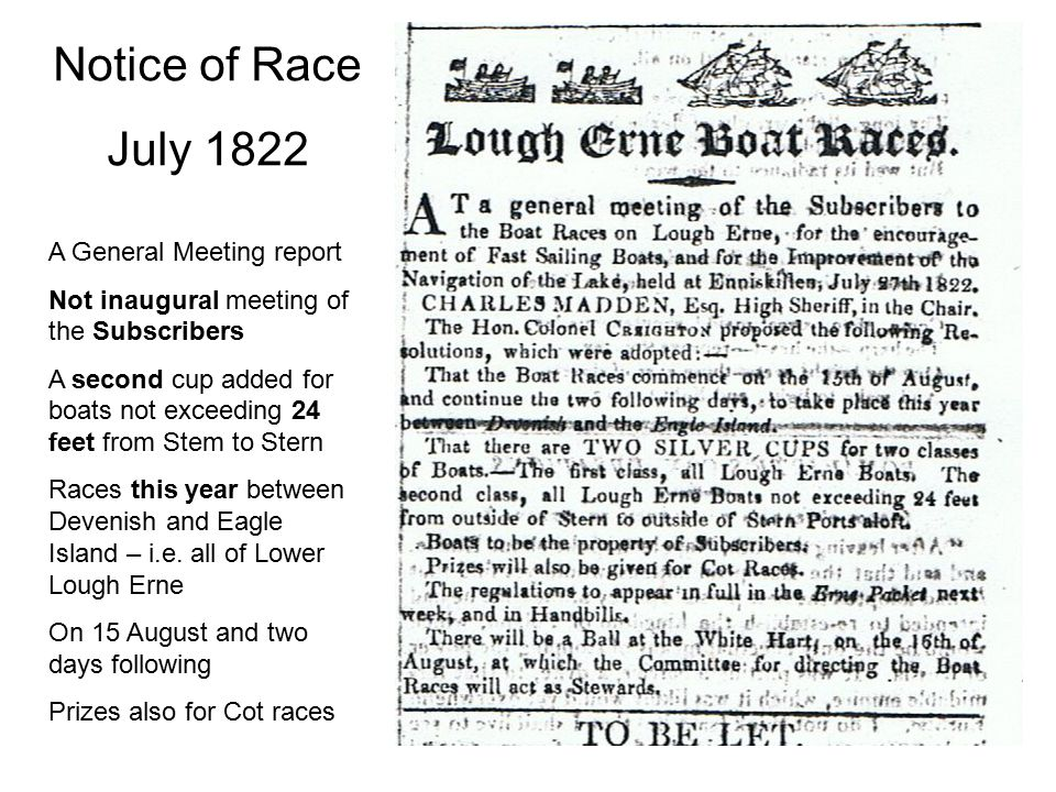 Notice of Race July 1822 A General Meeting report Not inaugural meeting of the Subscribers A second cup added for boats not exceeding 24 feet from Ste