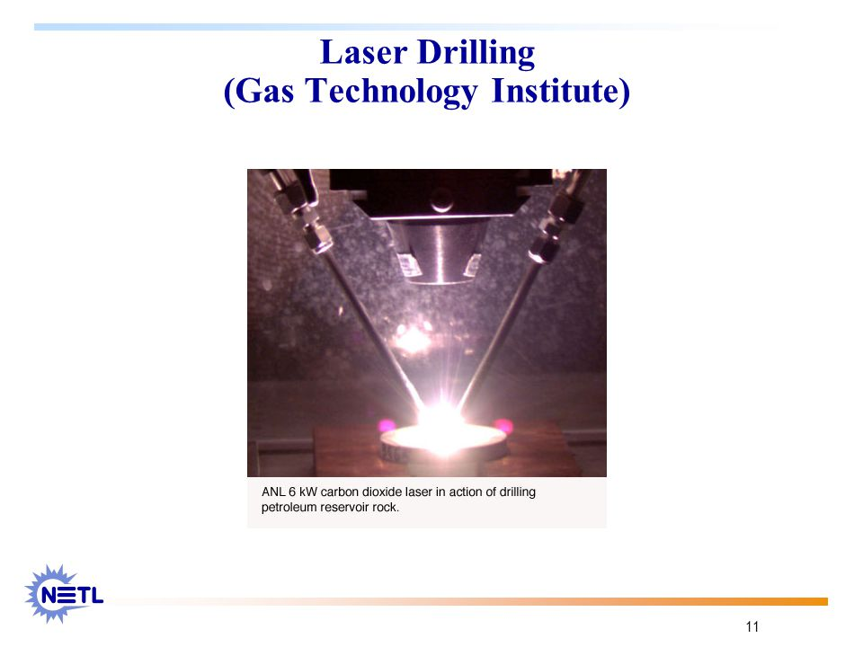 11 Laser Drilling (Gas Technology Institute)