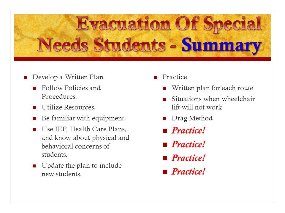 Develop a Written Plan Follow Policies and Procedures.