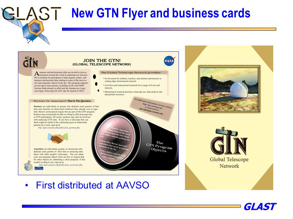 GLAST New GTN Flyer and business cards First distributed at AAVSO