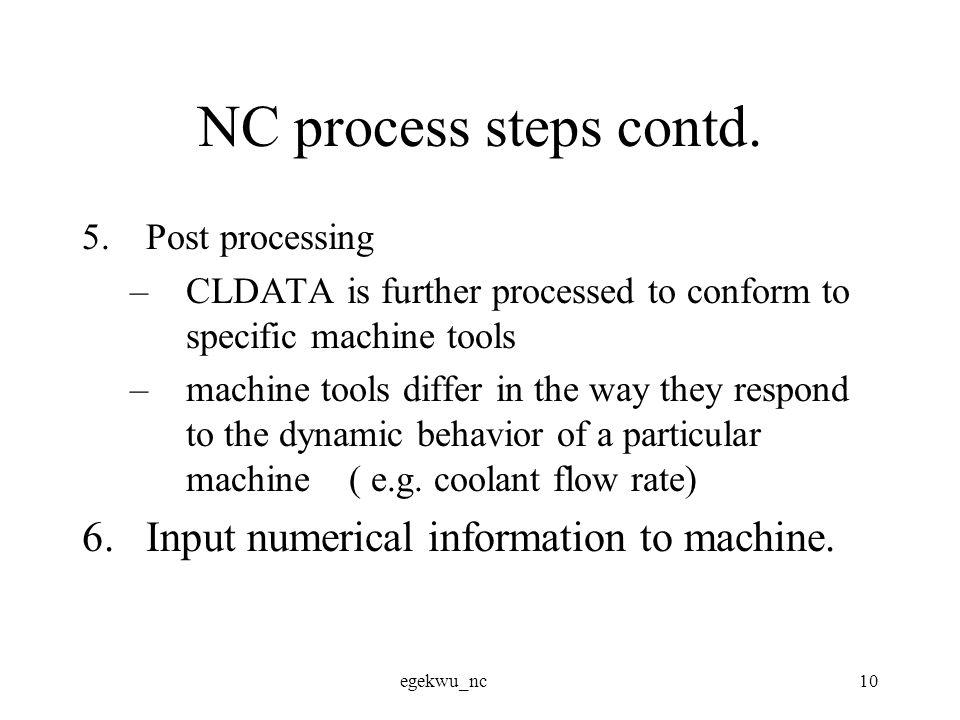egekwu_nc10 NC process steps contd.