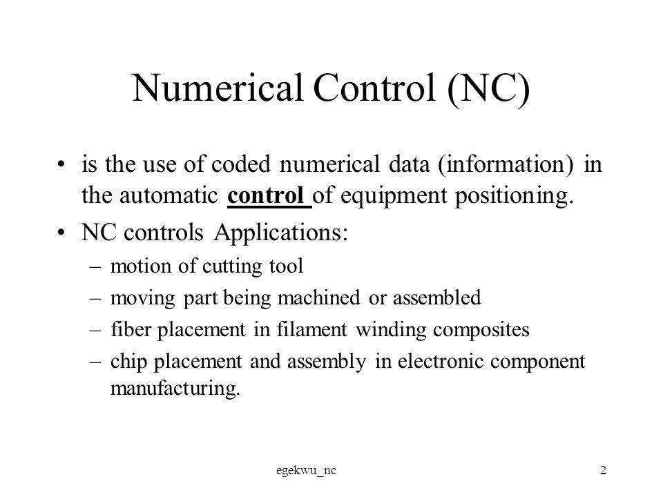 egekwu_nc3 NC system An NC system is made of (Fig 8.1)
