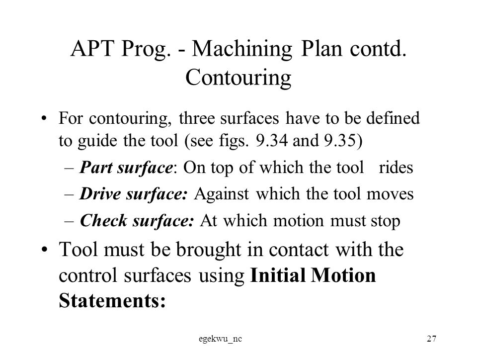 egekwu_nc27 APT Prog. - Machining Plan contd.