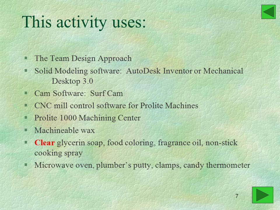 Using the CNC code you have just created, you now machine the mold. 108