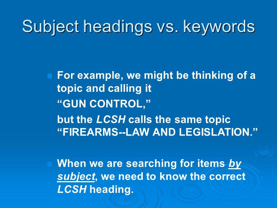 Subject headings vs.