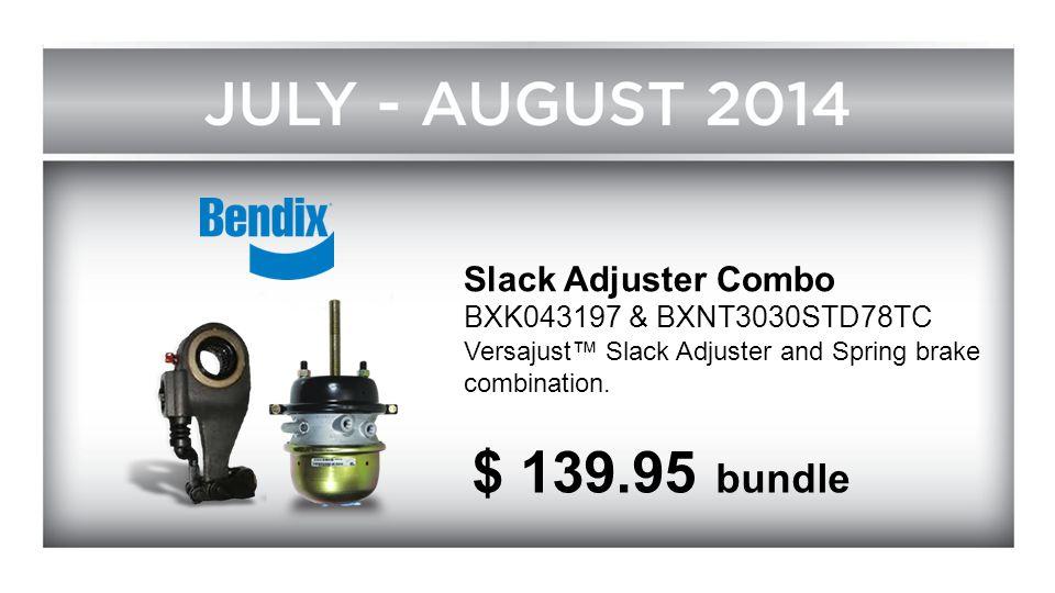 Slack Adjuster Combo BXK043197 & BXNT3030STD78TC Versajust™ Slack Adjuster and Spring brake combination. $ 139.95 bundle