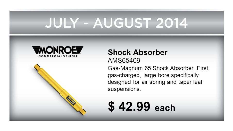 Shock Absorber AMS65409 Gas-Magnum 65 Shock Absorber. First gas-charged, large bore specifically designed for air spring and taper leaf suspensions. $