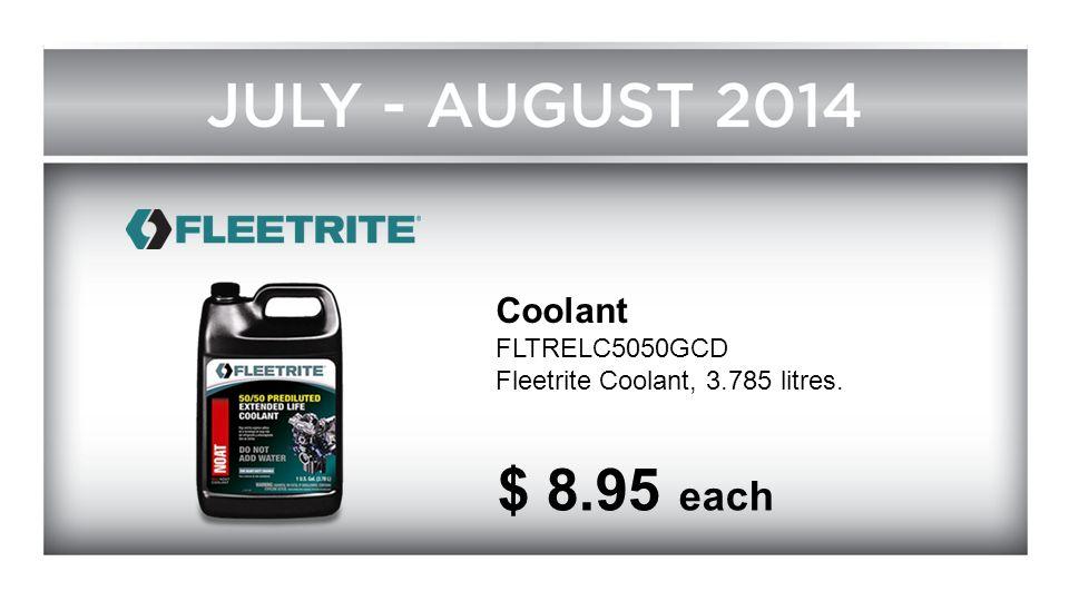 Coolant FLTRELC5050GCD Fleetrite Coolant, 3.785 litres. $ 8.95 each