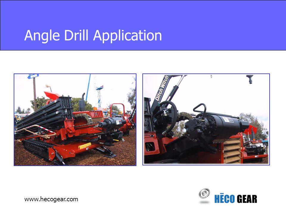 www.hecogear.com Angle Drill Application