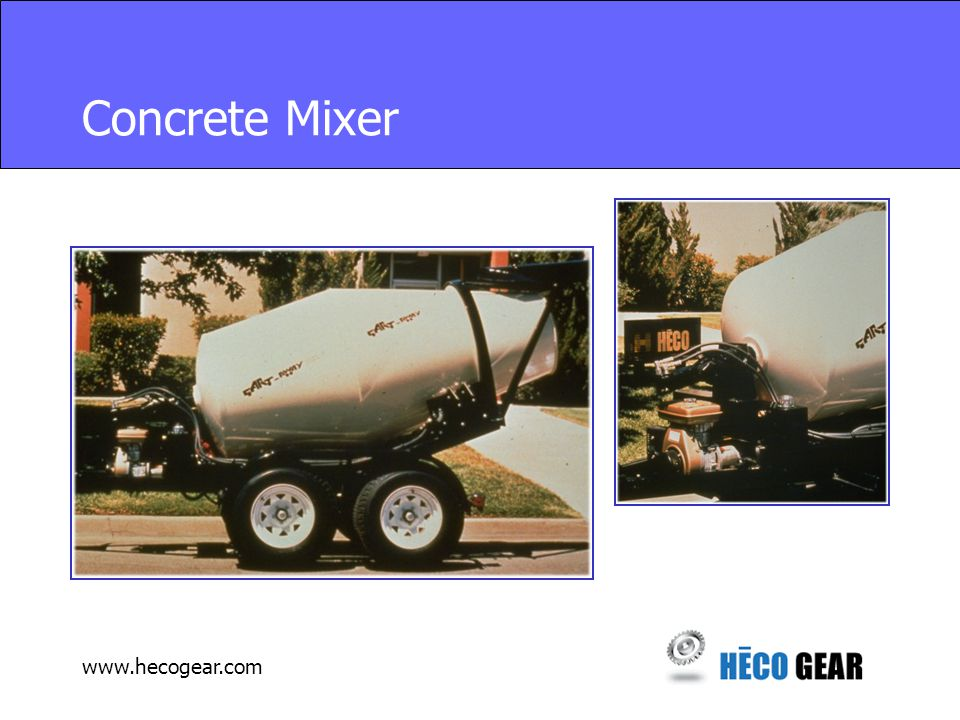 www.hecogear.com Concrete Mixer