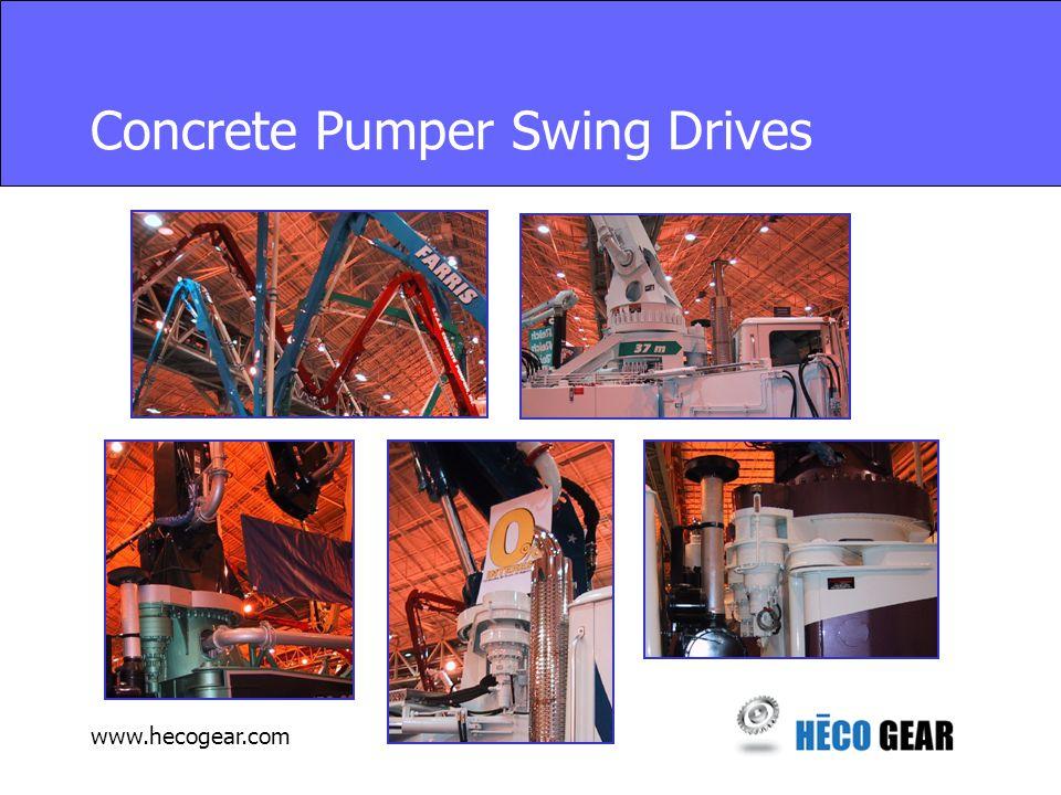 www.hecogear.com Concrete Pumper Swing Drives