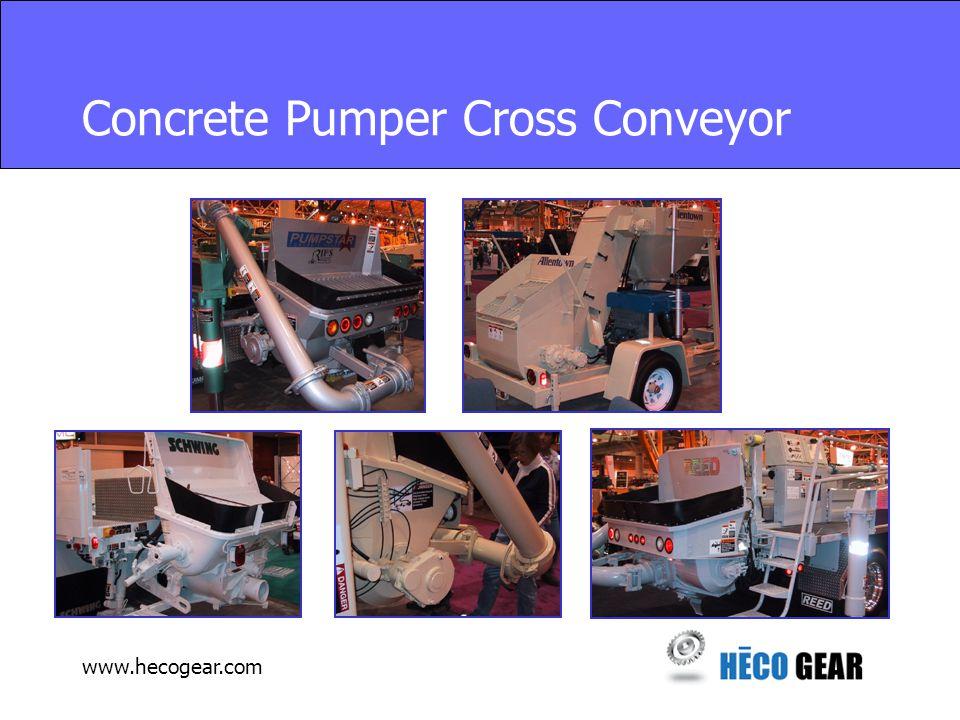 www.hecogear.com Concrete Pumper Cross Conveyor