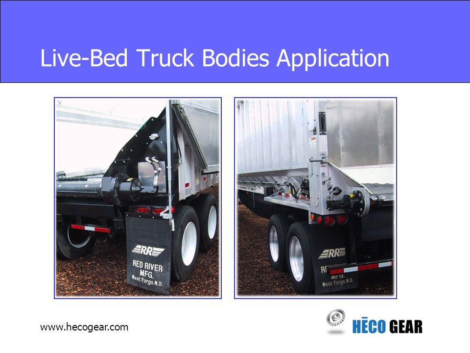 www.hecogear.com Live-Bed Truck Bodies Application