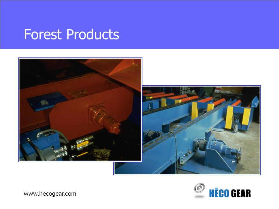 www.hecogear.com Forest Products