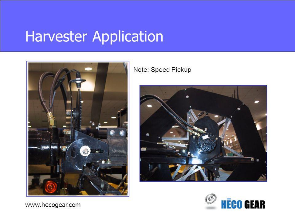 www.hecogear.com Harvester Application Note: Speed Pickup