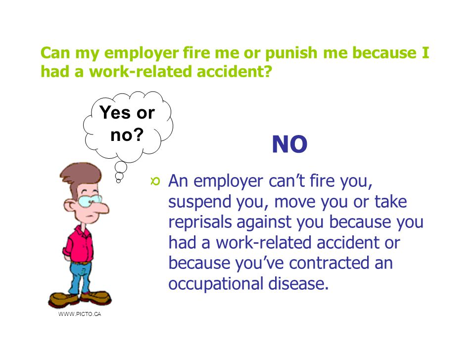 Can my employer fire me or punish me because I had a work-related accident.