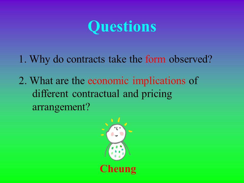 Cheung Choice of organizational arrangements Choice of contractual arrangements