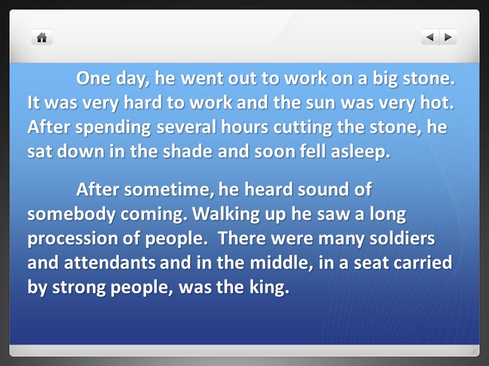 10.Which of the following can you draw out from the stone- cutter's ACTIONS.