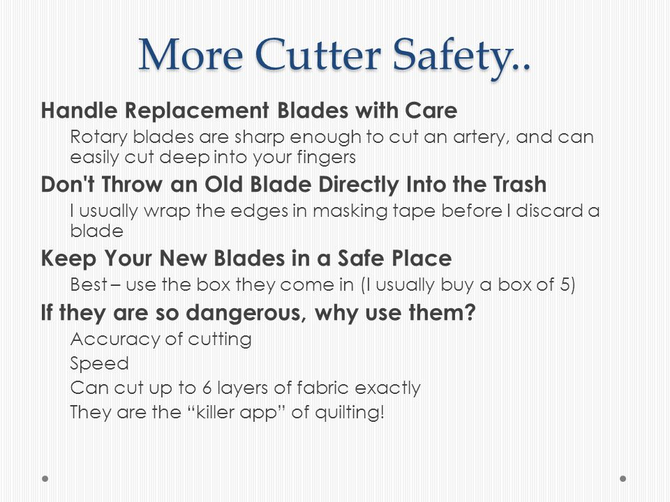 More Cutter Safety..