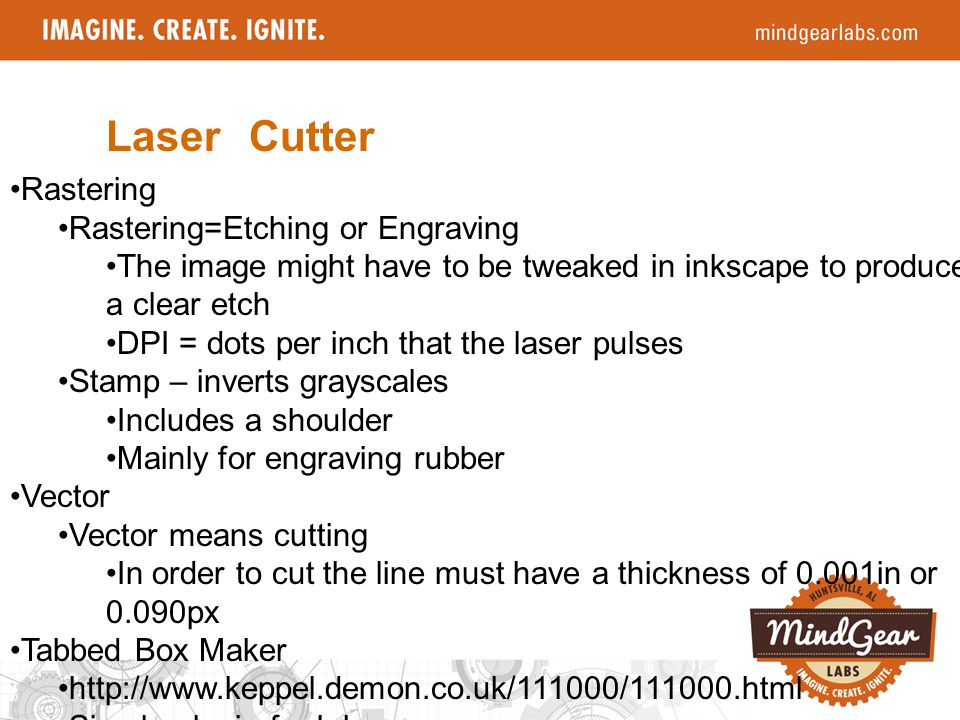 Laser Cutter Rastering Rastering=Etching or Engraving The image might have to be tweaked in inkscape to produce a clear etch DPI = dots per inch that