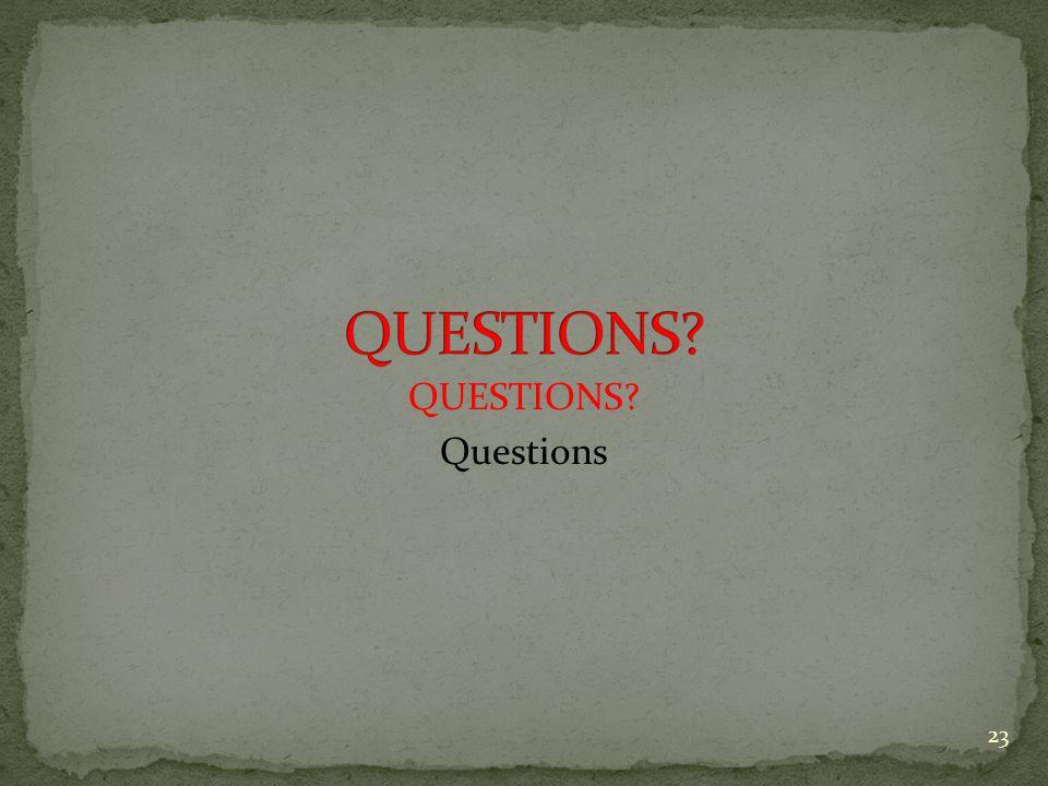 QUESTIONS Questions 23