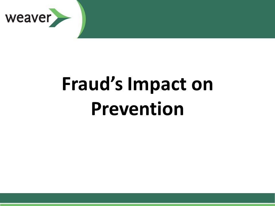Fraud's Impact on Prevention