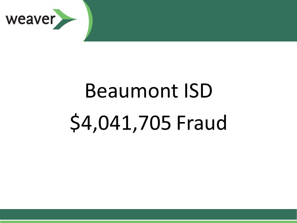 Beaumont ISD $4,041,705 Fraud