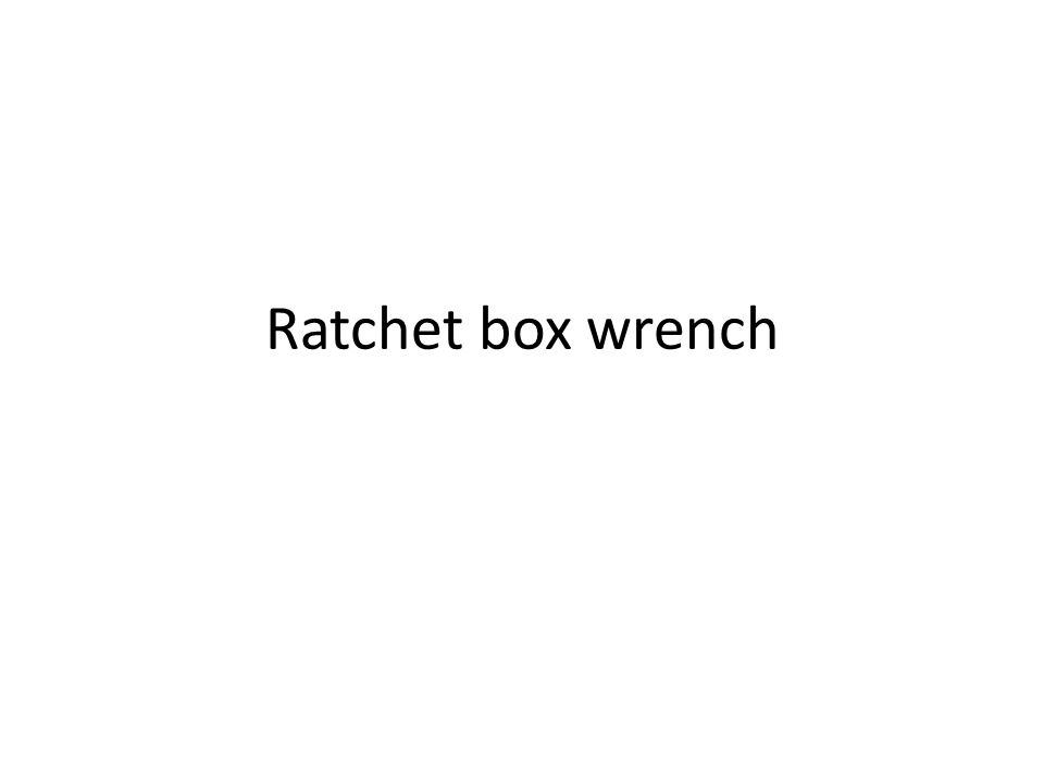 Ratchet box wrench