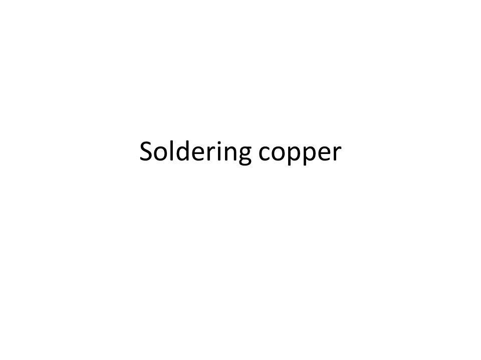 Soldering copper