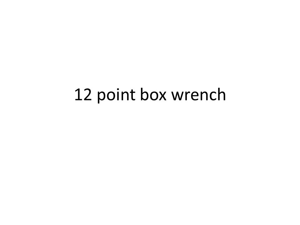 12 point box wrench