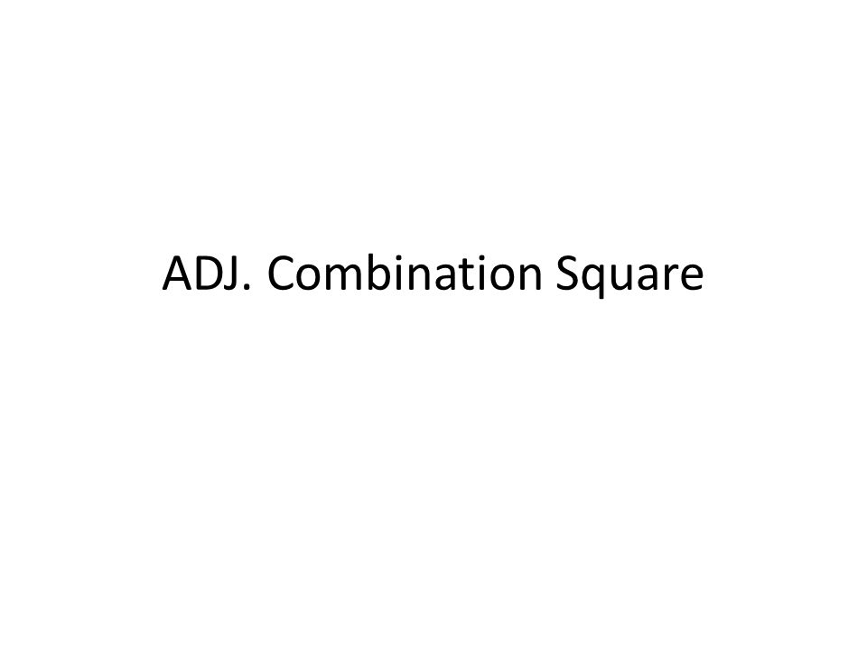 ADJ. Combination Square