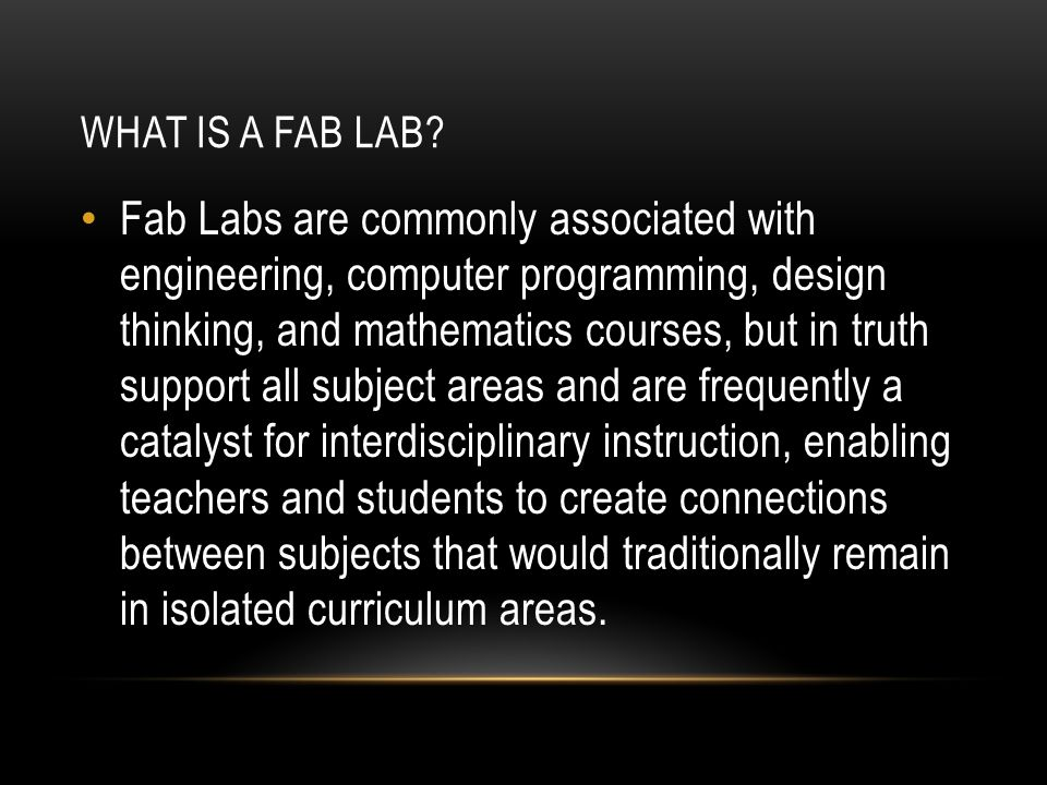 WHAT IS A FAB LAB.