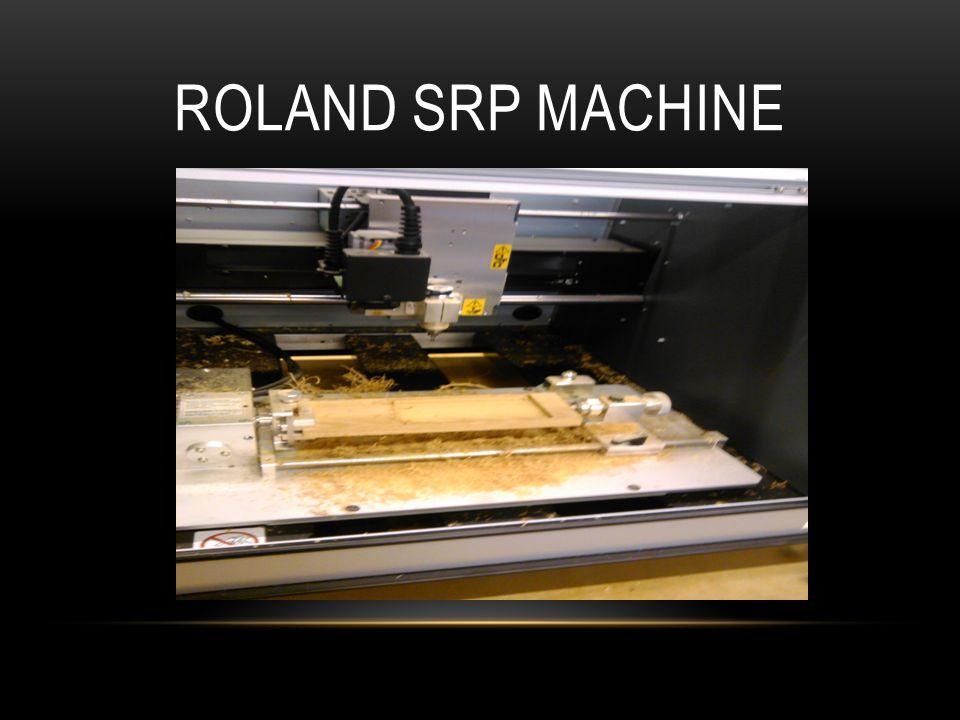 ROLAND SRP MACHINE