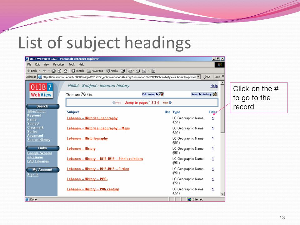 List of subject headings 13 Click on the # to go to the record