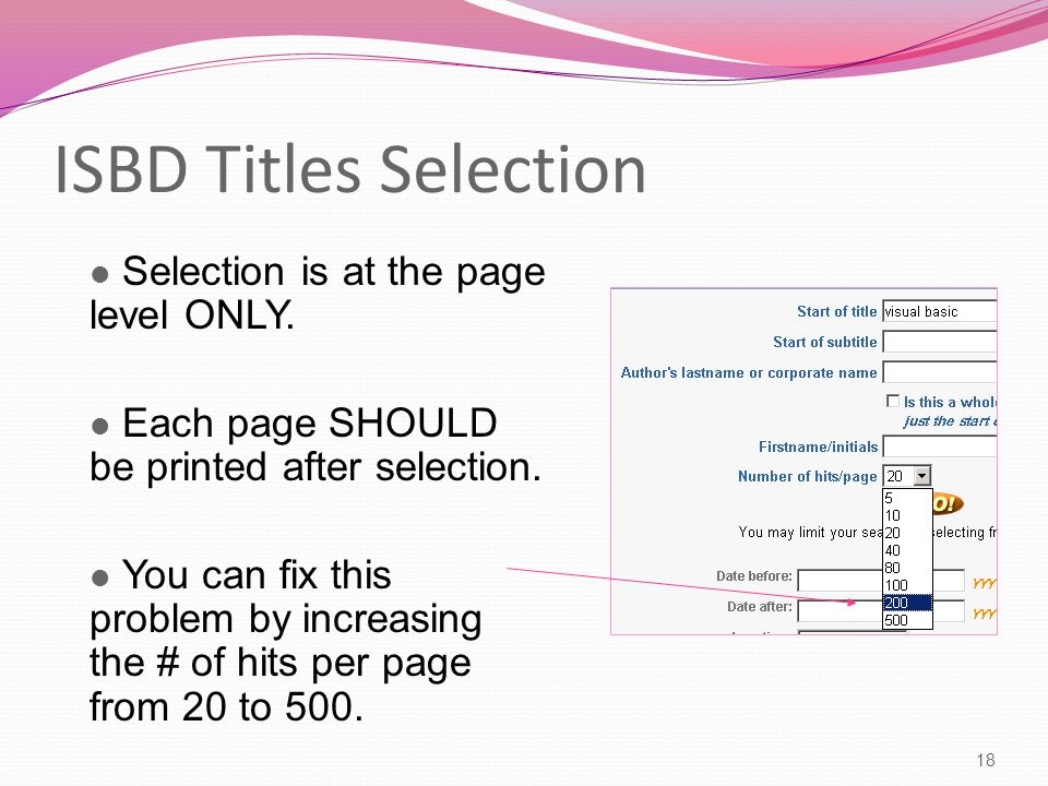 ISBD Titles Selection 18 Selection is at the page level ONLY.